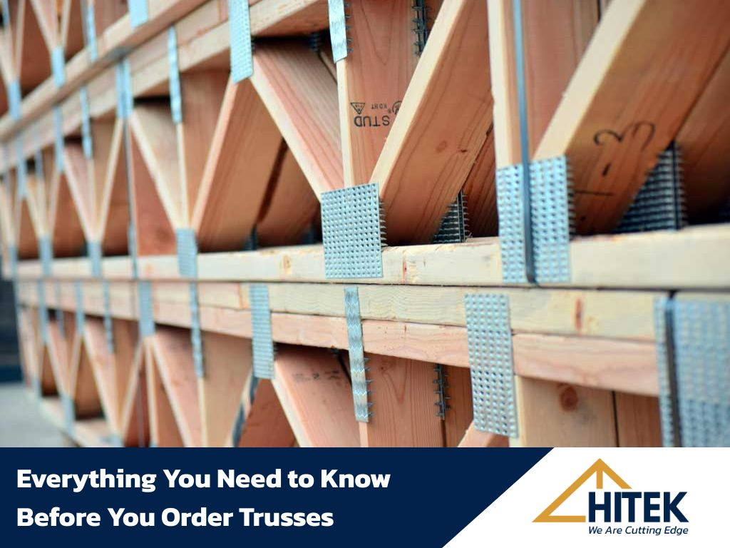 Everything You Need to Know Before You Order Trusses